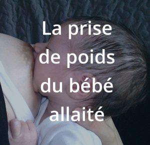 La prise de poids du bébé allaité, formation à l'allaitement maternel